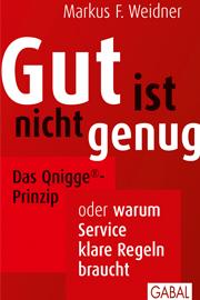 Mittelstand Magazin BVMW Claudia Mattheis Buchtipp Gut ist nicht genug Markus F. Weidner