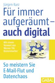 Mittelstand Magazin BVMW Claudia Mattheis Buchtipp Für immer aufgeräumt – auch digital Jürgen Kurz