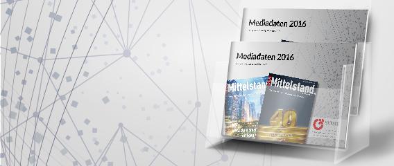 Neue Mediadaten für Unternehmermagazin Der Mittelstan. 2016