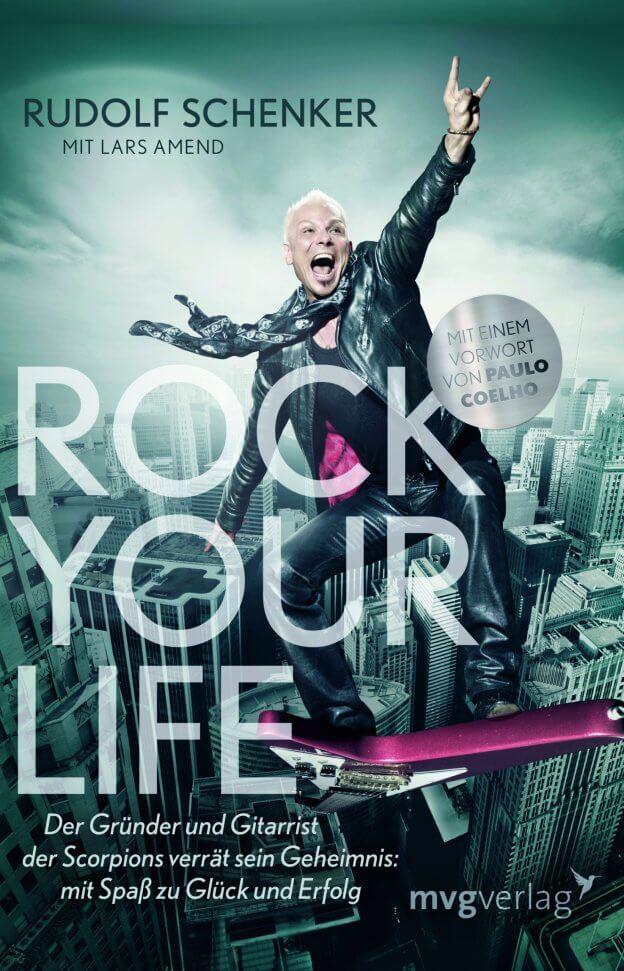 Rock your Life von Rudolf Schenker – Buchtipp |mattheis.werbeagentur