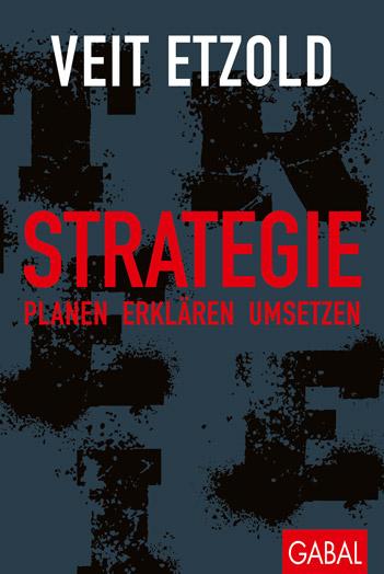 Buchcover Strategie Planen - erklären - umsetzen von Veit Etzold