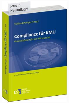 Buch in Neuauflage Compliance für KMU, Praxistipps für den Mittelstand von Prof. Dr. Stefan Behringer