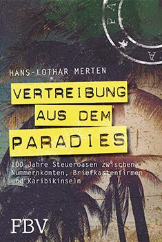 Buchtipp: Vertreibung aus dem Baradies von Hans Lothar Merten
